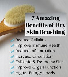 7 Amazing Benefits of Dry Skin Brushing #Skincare #Beauty