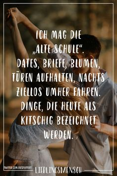 "I like the ""old school"" - Dates, letters, flowers, doors stop, drive around aimlessly at night. Things that today are called cheesy - Lieblingsmensch // VISUAL STATEMENTS® - Zitate Cute Minion Quotes, Minions Quotes, Funny Inspirational Quotes, True Quotes, Funny Quotes, Quotes Quotes, Funny Relationship Memes, Visual Statements, Sarcasm Humor"