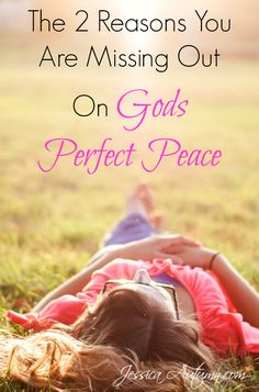 The 2 Reasons You Are Missing Out On Gods Perfect Peace. I've been a Christian all my life and have never heard this before! It's easy to get depressed wondering why God doesn't just give us peace. Such a great perspective. Glad I read this!