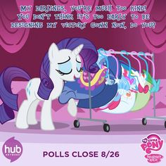 Good job on getting Rarity in the lead, guys! Let's keep it that way! Keep voting until the 26th so she can win!