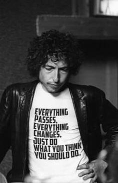 bob dylan wearing his own lyrics ! haaha i actually really want this shirt tho