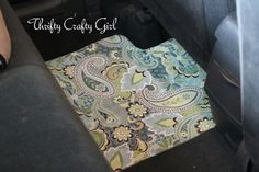 DIY fabric covered car floor mats!!