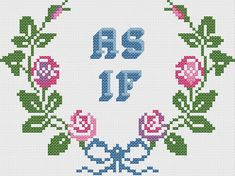 Clueless 'As If' Floral Wreath Cross Stitch or Needlepoint Pattern (PDF) - instant download