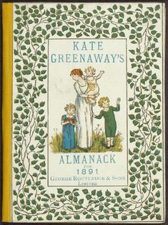 Almanack for 1891. KateGreenaway.London, George Routledge  Sons, n.d.[1890].