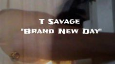 T Savage - Brand New Day (Official Video)