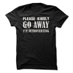 Go Away - I'm Introverting