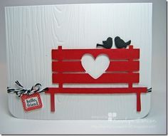 Totally like the red bench with heart.  Birds are great too! Made me smile.  :)
