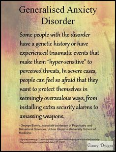 Some people with GAD have a genetic history or have experienced traumatic events that make them 'hyper-sensitive' to perceived threats. In severe cases, people can feel so afraid that they want to protect themselves in seemingly overzealous ways, from installing extra security alarms to amassing weapons #GAD #anxiety #mental #health #sensitivity #trauma