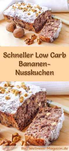 Fast, simple low carb banana nut cake - recipe without .- Schneller, einfacher Low Carb Bananen-Nusskuchen – Rezept ohne Zucker Recipe for a low carb banana nut cake – low in carbohydrates, reduced in calories, without sugar and flour - Low Calorie Cake, Low Carb Desserts, Healthy Dessert Recipes, Low Carb Recipes, Cake Recipes, Wrap Recipes, Paleo Dessert, Keto Snacks, Breakfast Recipes