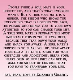 #ElizabethGilbert  #Soulmate is this the definition?
