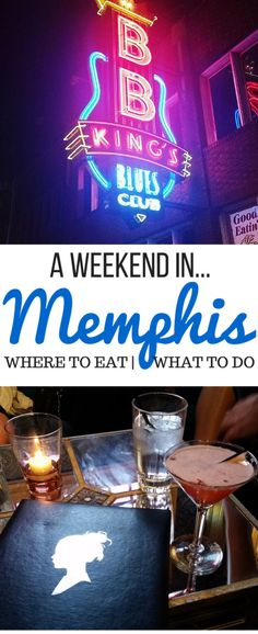 What to do when you have a weekend in Memphis! Girl's trip, weekend trip, where to eat, best bars, best restaurants