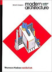 Modern Architecture: A Critical History (World of Art) by Frampton, Kenneth: Thames & Hudson 9780500202579 - Winter Ventures
