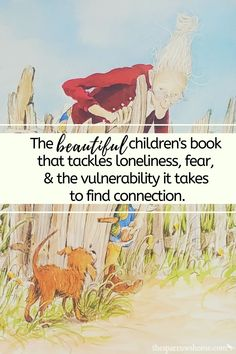 The beautiful children's book that tackles loneliness, fear, & the vulnerability it takes to find connection. | The Sparrow's Home
