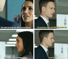 The Mike to my Harvey. Tumblr.