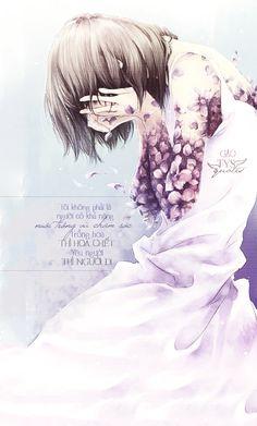 Tôi không phải là người có khả năng nuôi trồng và chăm sóc... Trồng hoa thì hoa chết Yêu người thì người đi  Nguồn: Gào  Design: Vin