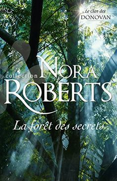 Télécharger EPUB: La forêt des secrets (Nora Roberts) Gratuit livre Epub Download - EBOOK EPUB PDF  CLICK HERE >> http://ebookepubfree.xyz/telecharger-epub-la-foret-des-secrets-nora-roberts-gratuit-livre-epub-download/