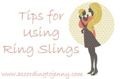 Tips for Using Ring Slings [+ Comfy Joey Ring Sling Review and Giveaway] - According To Jenny