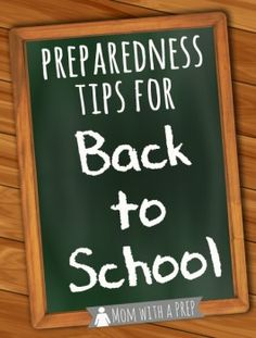 Mom with a PREP | Have you thought about common Preparedness & Safety Tips you need to have planned about before the school year starts?