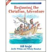 Beginning the Christian Adventure