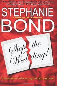 Stop the #Wedding!/Stephanie Bond