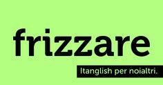 Frizzare (to #freeze). Con questo caldo il computer si prende la rivincita. L'italiano no. #itanglish