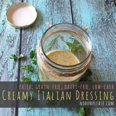 Low carb creamy Italian dressing shared on https://www.facebook.com/LowCarbZen