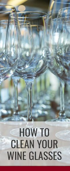 Learn more about how to clean wine glasses — from glass cleaners, dishwashers & best practices — including when to clean and dry your wine glasses.