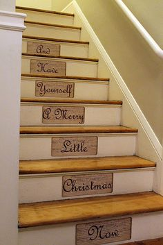 with a sharpie, write the words on burlap. Soak in starch and while still wet place on stairs.  Will peel off easily when done.
