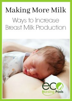 Ways to Increasing breast milk production that you can start right away! Making enough breast milk for baby is often a concern of many breastfeeding Moms.