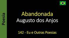 Augusto dos Anjos - 142 - Abandonada