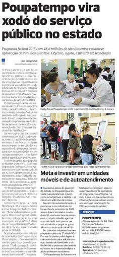 Poupatempo vira 'xodó' do serviço público.  Reportagem do diário de S. Paulo em 6/2/2016