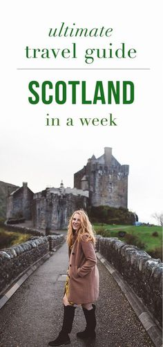 A Week In Scotland Travel Guide - the best things to do in Scotland. http://whimsysoul.com/scotland-travel-guide/