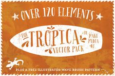 Check out The Tropica Vector Pack by MakeMediaCo. on Creative Market