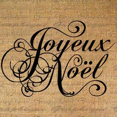 Burlap Digital Download Transfer Christmas French Text Joyeux Noel Xmas Iron On