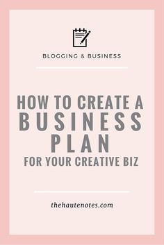 how to create a business plan, business plan for creative business, business plan for creatives
