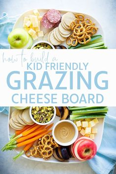 Kid Grazing Cheese Board giude | Kids Eat by Shanai