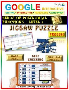 Jigsaw Puzzle FREEBIE: Zeros Polynomial Functions Level 1 (Google & Hard Copy) This is LEVEL 1 of Finding Zeros of Polynomial Functions as:☑️ Polynomial Functions are factored into linear factors☑️ Zeros are only INTEGERS☑️ There are multiple zeros, hence, the termMULTIPLICITYis used in this activity☑️ The ± is used in this activity  Students have found this activity very beneficial and engaging.