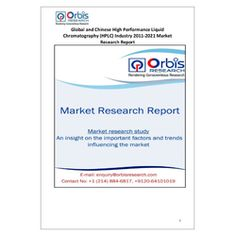 Global and Chinese High Performance Liquid Chromatography (HPLC) Industry' is a professional and in-depth study on the current state of the global High Performance Liquid Chromatography (HPLC) industry with a focus on the Chinese market.   Browse the full report @ http://www.orbisresearch.com/reports/index/global-and-chinese-high-performance-liquid-chromatography-hplc-industry-2012-2022-market-research-report .