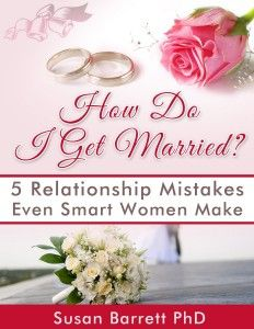 How Do I Get Married? 5 Relationship Mistakes Even Smart Women Make    This is a Kindle book, but you can access it on any other format using one of the free Amazon reading apps or the free Amazon cloud reader.