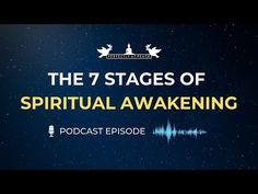The 7 Stages of Spiritual Awakening (Podcast) Free Training, Facebook Instagram, Spiritual Awakening, Peace Of Mind, Spirituality, Mindfulness, Success, Youtube, Spiritual