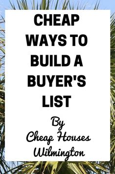 Wholesaling and real estate investing building a cash buyers list