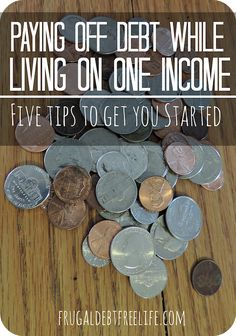 Can you pay off debt while living on one income? Here are a few tips to helping you get started.