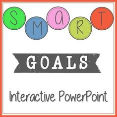 SMART goals interactive PowerPoint for elementary students.