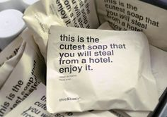 "Chic - Hotel Soap - not using the word ""steal"" but see potential for well worded packaging in this situation..."