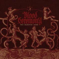 Eldritch Dark ~ Blood Ceremony