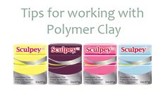 !0 Tips for working with Polymer Clay