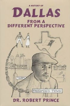 AUTOGRAPHED COPY!!! -- A History of Dallas: From a Different Perspective by Robert Prince -- http://www.amazon.com/gp/product/0890159327/ref=as_li_tl?ie=UTF8&camp=1789&creative=390957&creativeASIN=0890159327&linkCode=as2&tag=5678damywatoa-20&linkId=Q2HVZXUY64ID2TIF