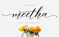 Introducing Meetha Script Hi Designer, Coming again to complete your script font collection. Meetha Script is modern calligraphy script font. Calligraphy Fonts, Script Fonts, All Fonts, Modern Calligraphy, Type Fonts, Font Logo, Best Free Fonts, Beautiful Calligraphy, Handwriting Fonts
