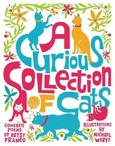 I love this book. A Curious Collection of Cats!