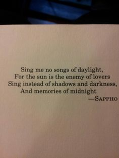 Sing me no songs of daylight